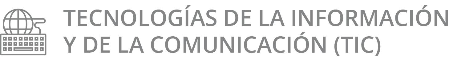 Proyectos de investigación en tecnologías de la información y de la comunicación (TIC)